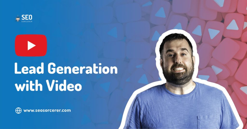 lead generation with video